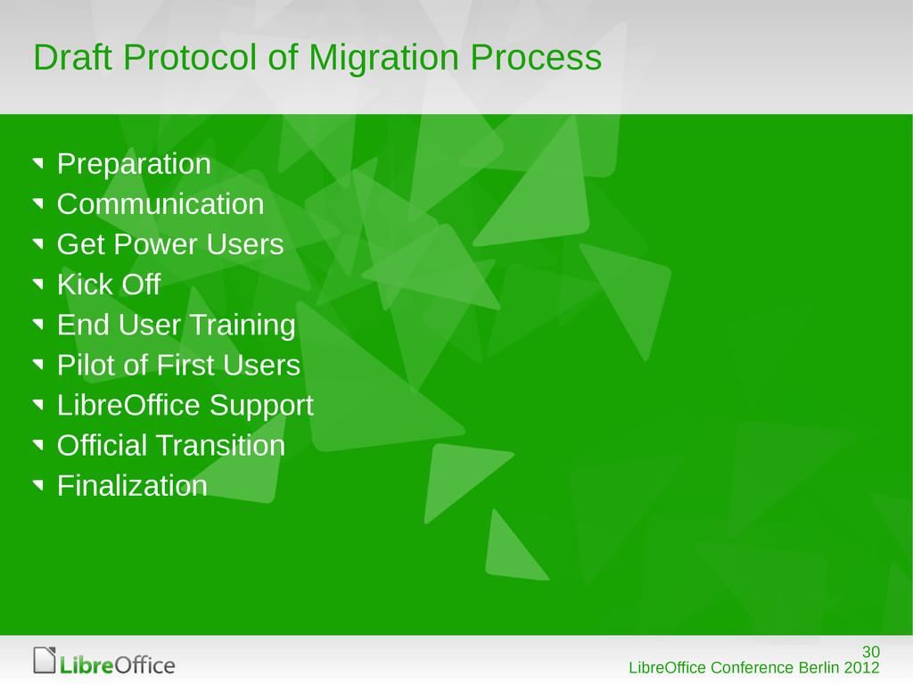 30 LibreOffice Conference Berlin 2012 Draft Pro...