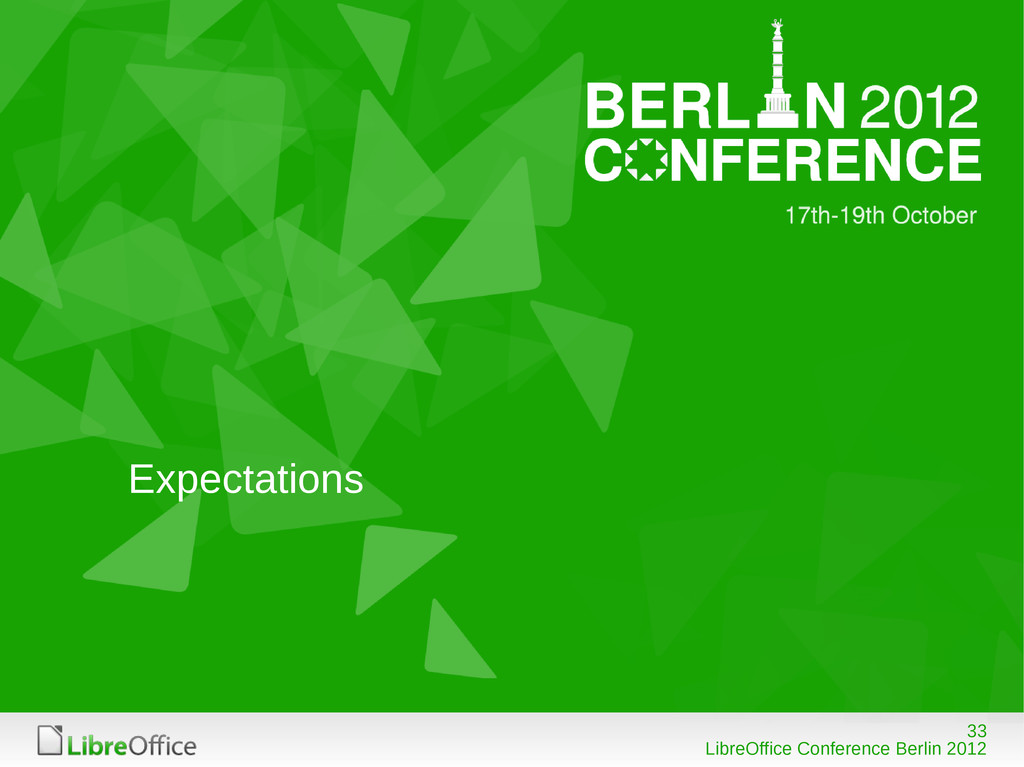 33 LibreOffice Conference Berlin 2012 Expectati...