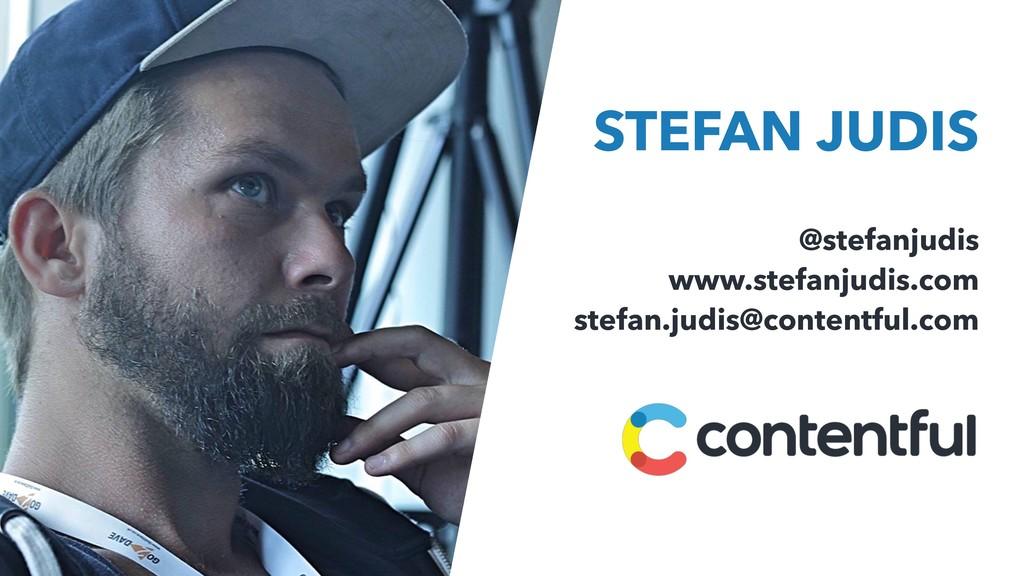 STEFAN JUDIS @stefanjudis www.stefanjudis.com s...