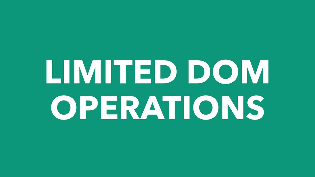 LIMITED DOM OPERATIONS