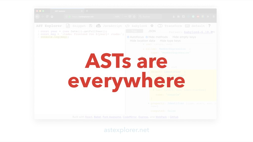 ASTs are everywhere
