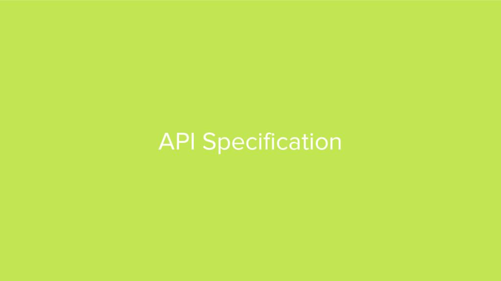 API Specification