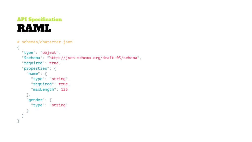 API Specification RAML # schemas/character.json...
