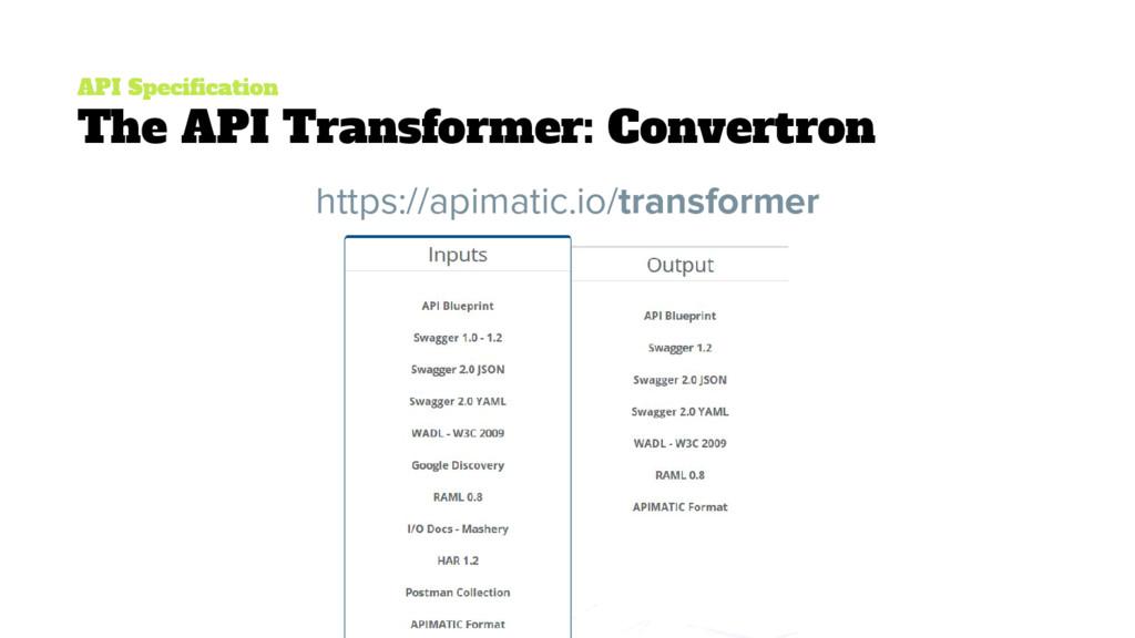 API Specification The API Transformer: Convertr...