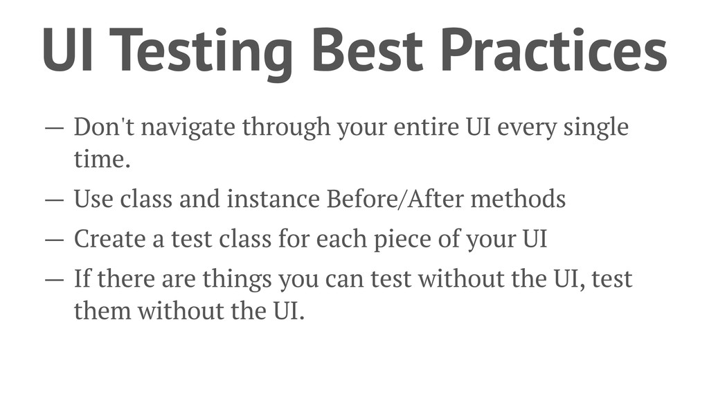 UI Testing Best Practices — Don't navigate thro...