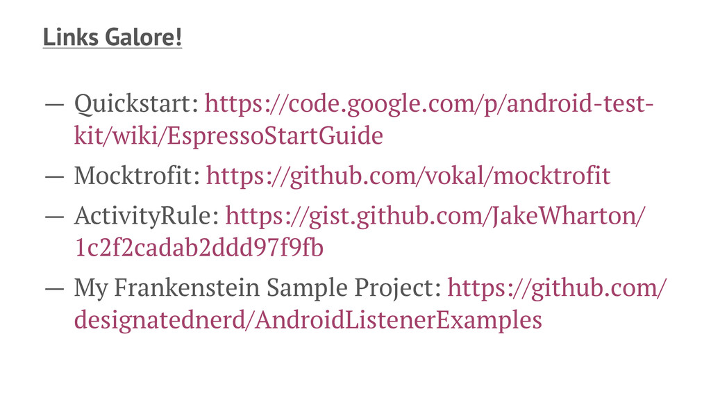 Links Galore! — Quickstart: https://code.google...