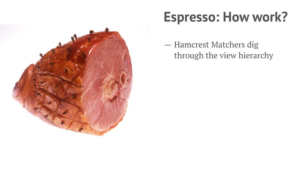 Espresso: How work? — Hamcrest Matchers dig thr...