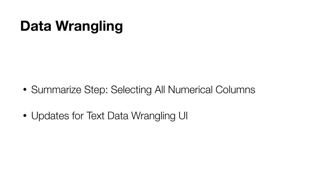 • Summarize Step: Selecting All Numerical Colum...