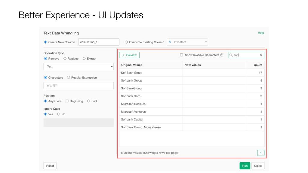 Better Experience - UI Updates