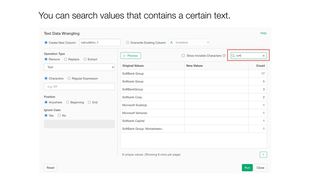 You can search values that contains a certain t...