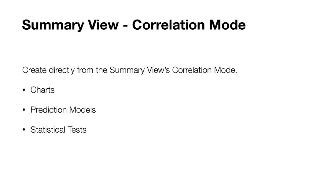 Create directly from the Summary View's Correla...