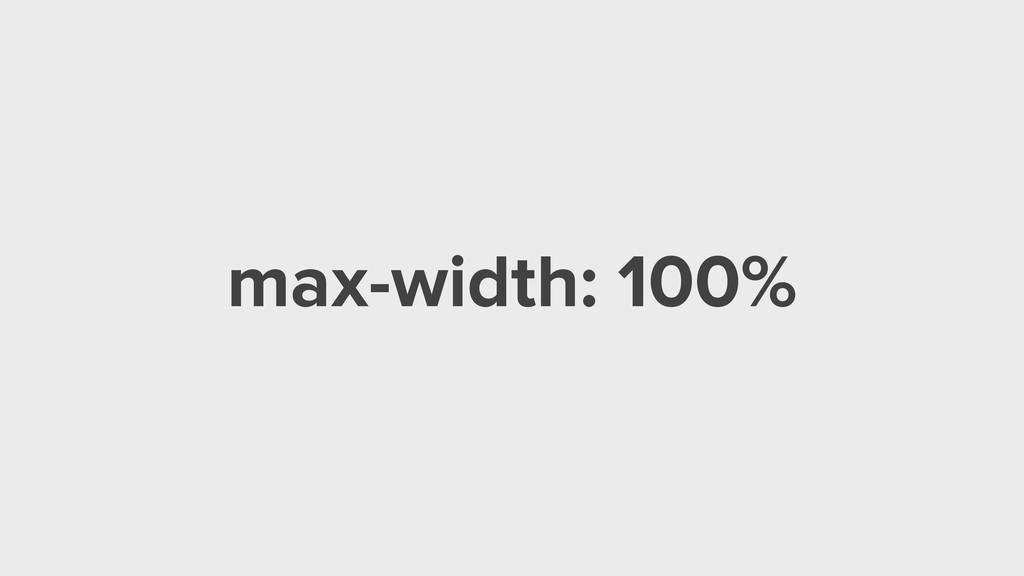 max-width: 100%