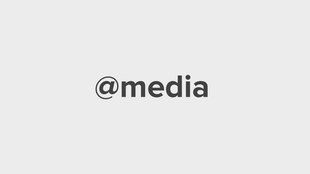 @media