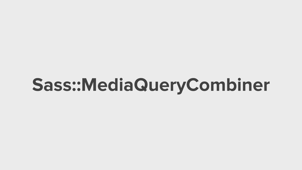 Sass::MediaQueryCombiner