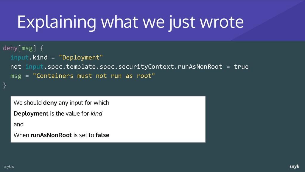"deny[msg] { input.kind = ""Deployment"" not input..."