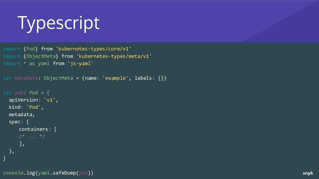 import {Pod} from 'kubernetes-types/core/v1' im...