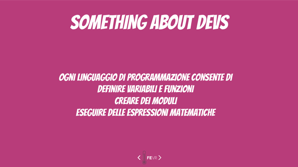 SOMETHING ABOUT DEVS ogni linguaggio DI PROGRAM...