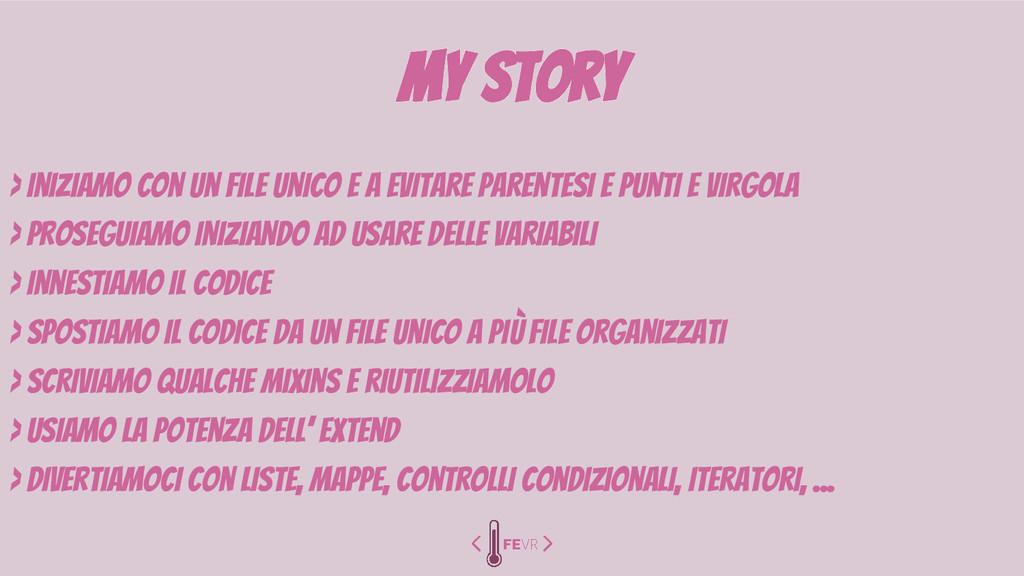 my story > Iniziamo con un file unico e a evita...