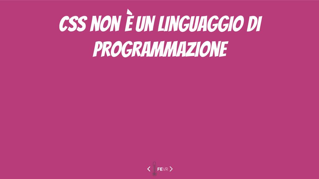 css non è un linguaggio di programmazione