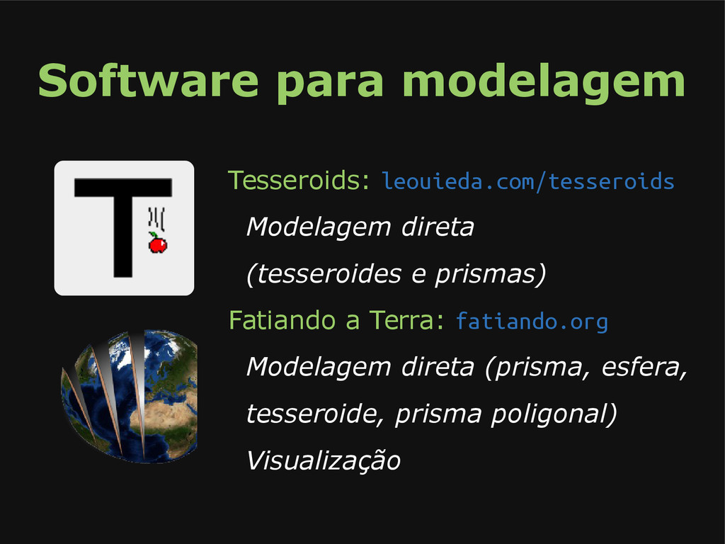 Software para modelagem Tesseroids: leouieda.co...
