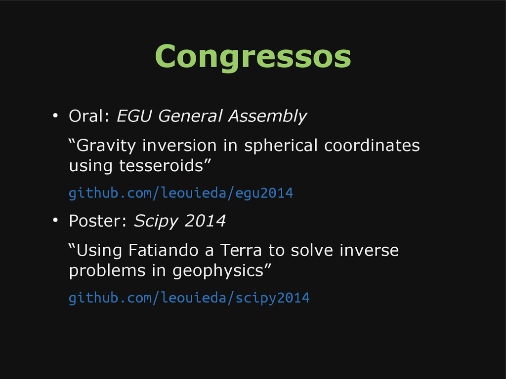 "Congressos ● Oral: EGU General Assembly ""Gravit..."