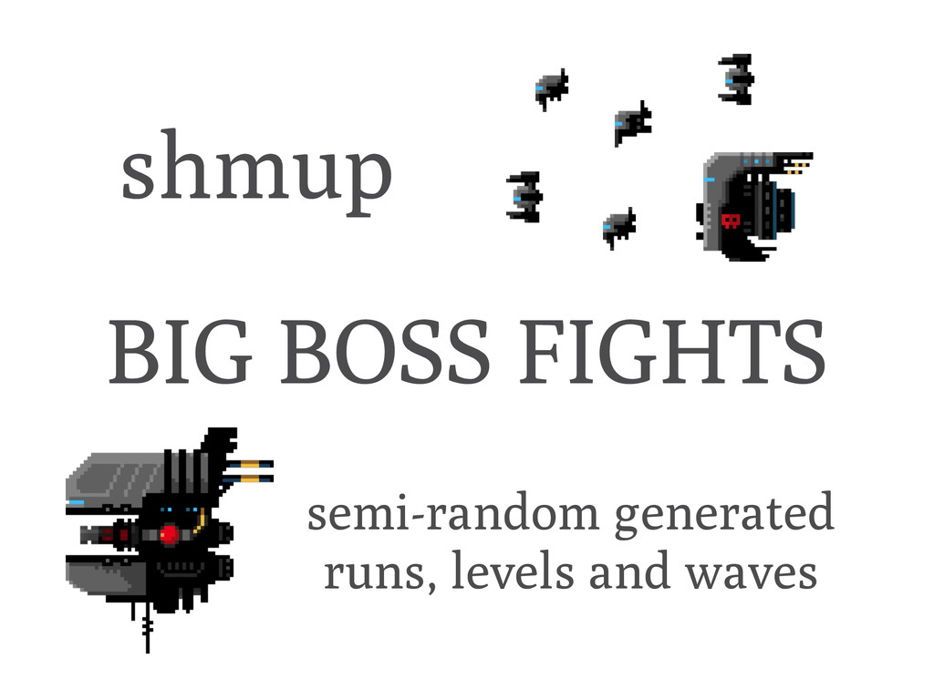 shmup semi-random generated runs, levels and wa...