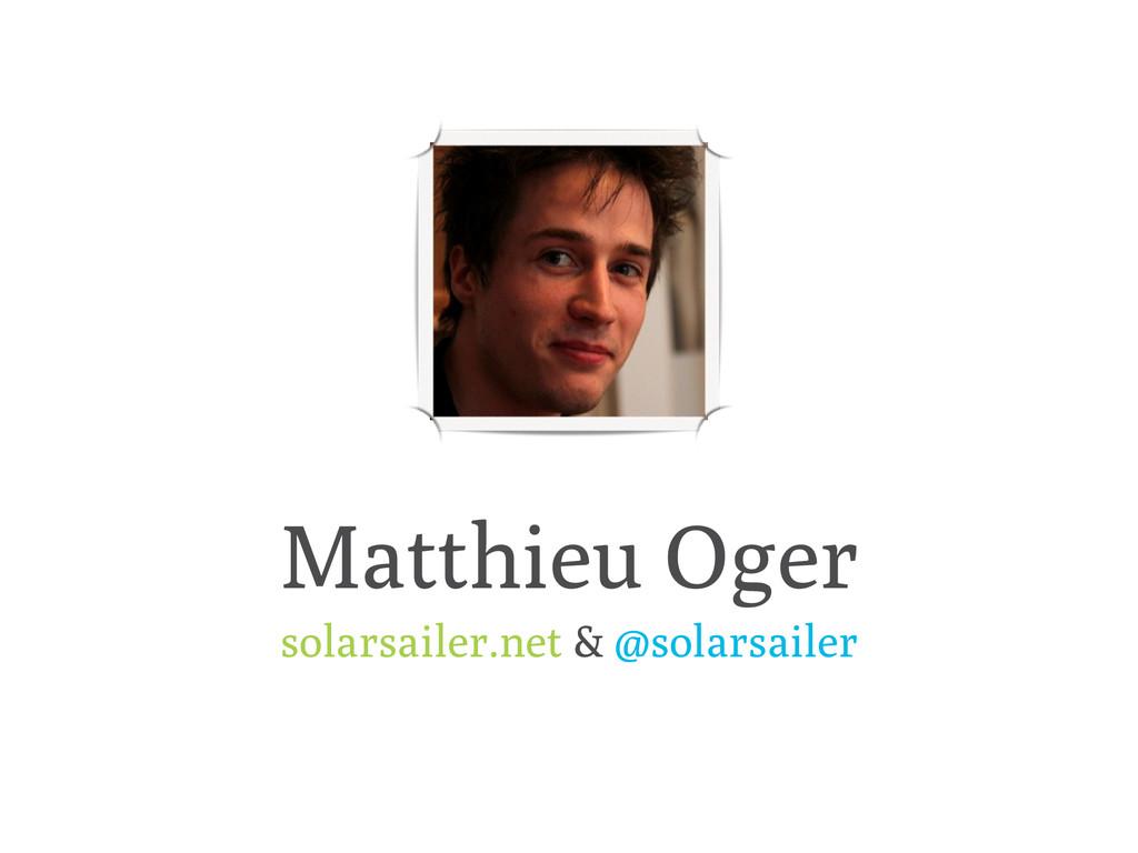 Matthieu Oger solarsailer.net & @solarsailer