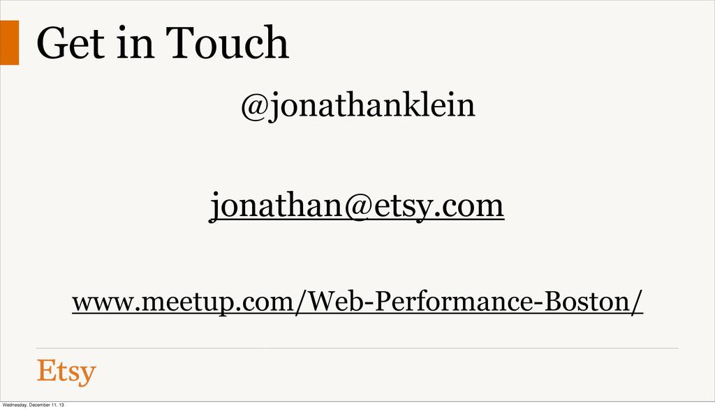 @jonathanklein jonathan@etsy.com www.meetup.com...