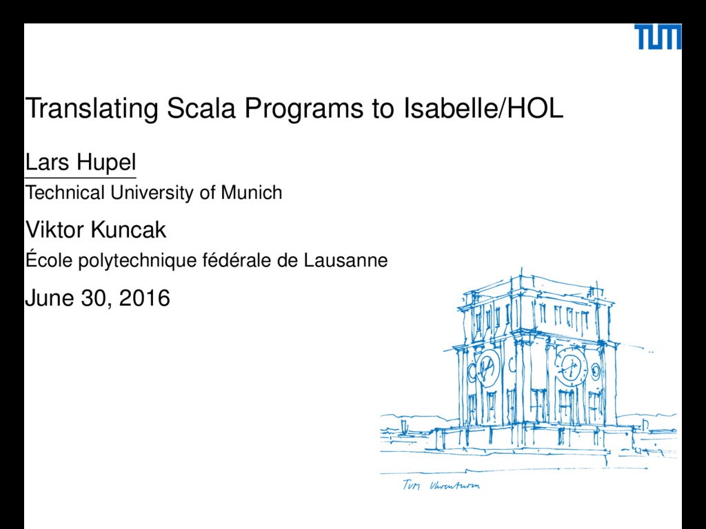 Translating Scala Programs to Isabelle/HOL Lars...