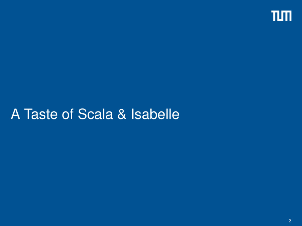 A Taste of Scala & Isabelle 2