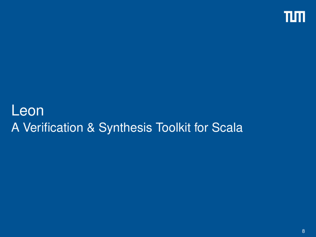 Leon A Verification & Synthesis Toolkit for Scal...