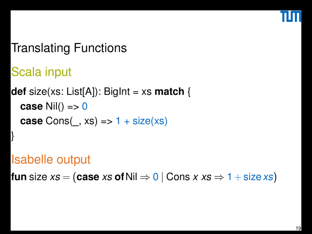 Translating Functions Scala input def size(xs: ...