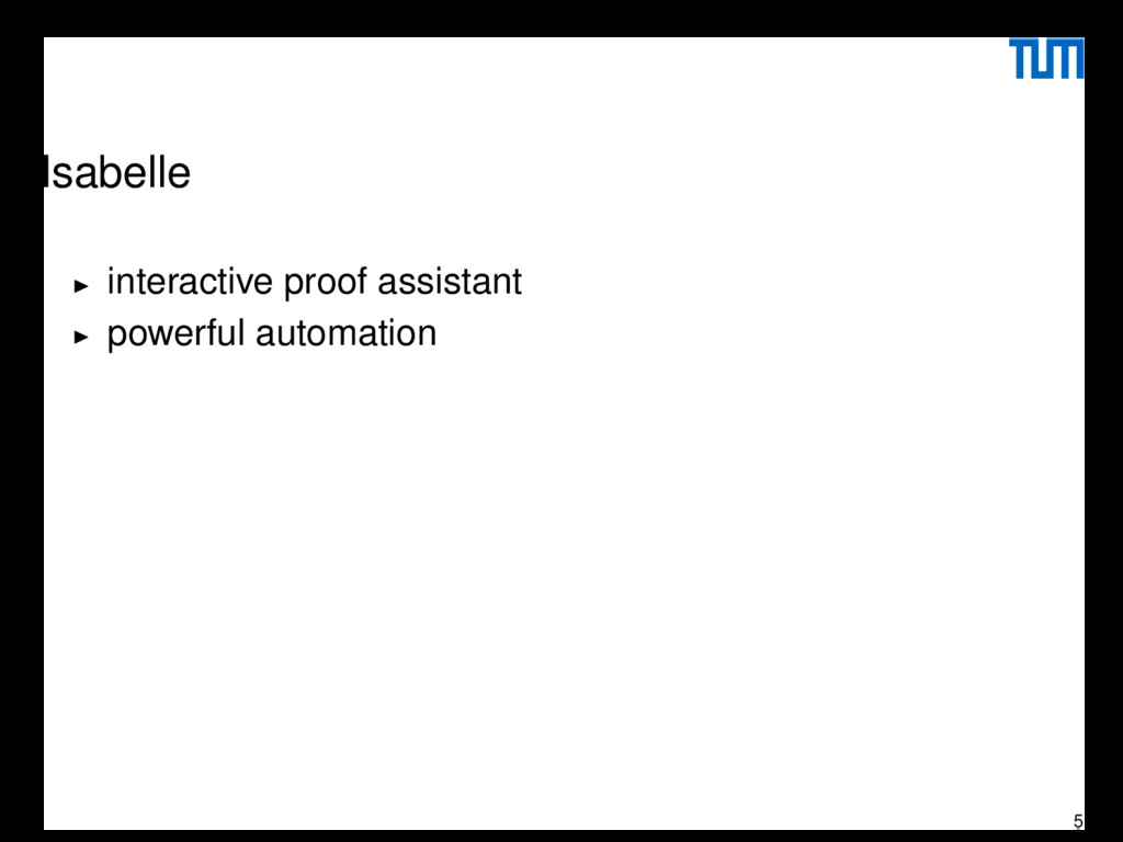 Isabelle interactive proof assistant powerful a...