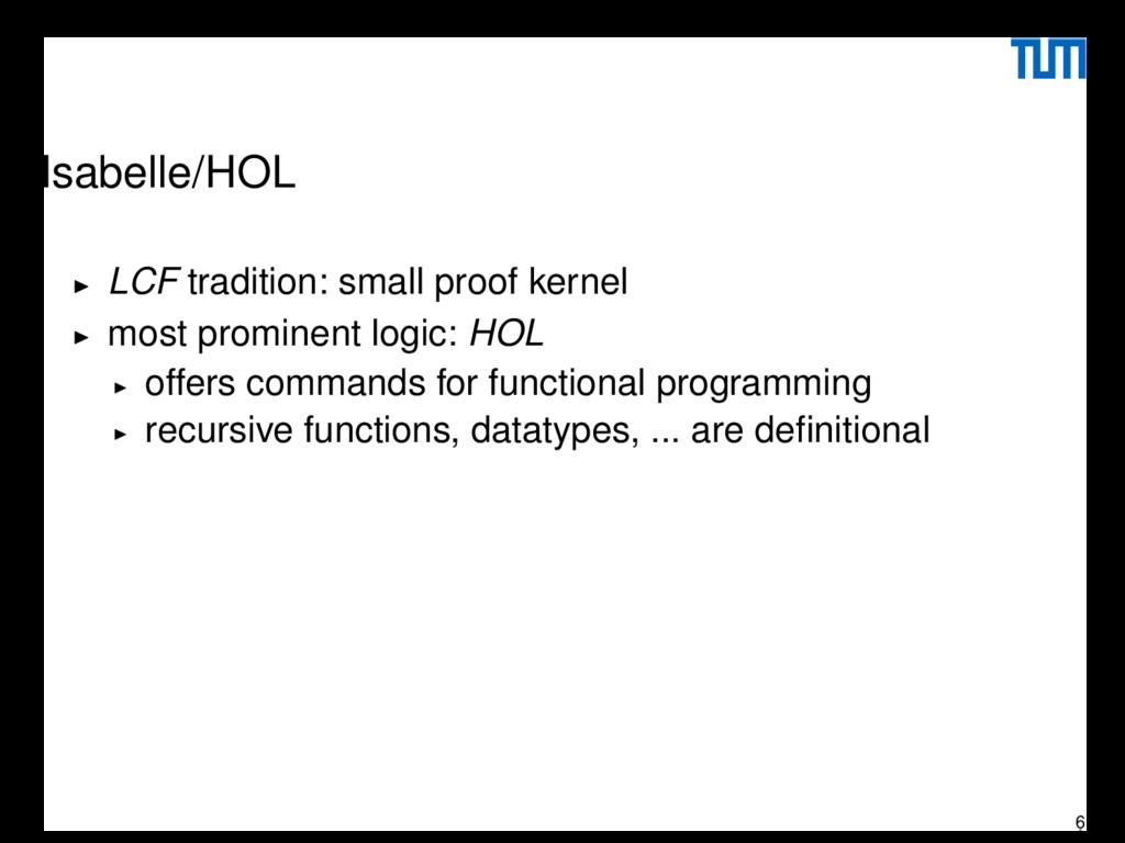 Isabelle/HOL LCF tradition: small proof kernel ...