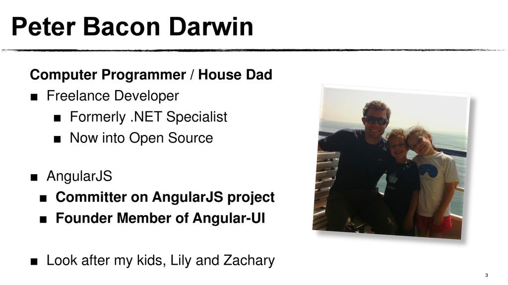 3 Peter Bacon Darwin Computer Programmer / Hous...