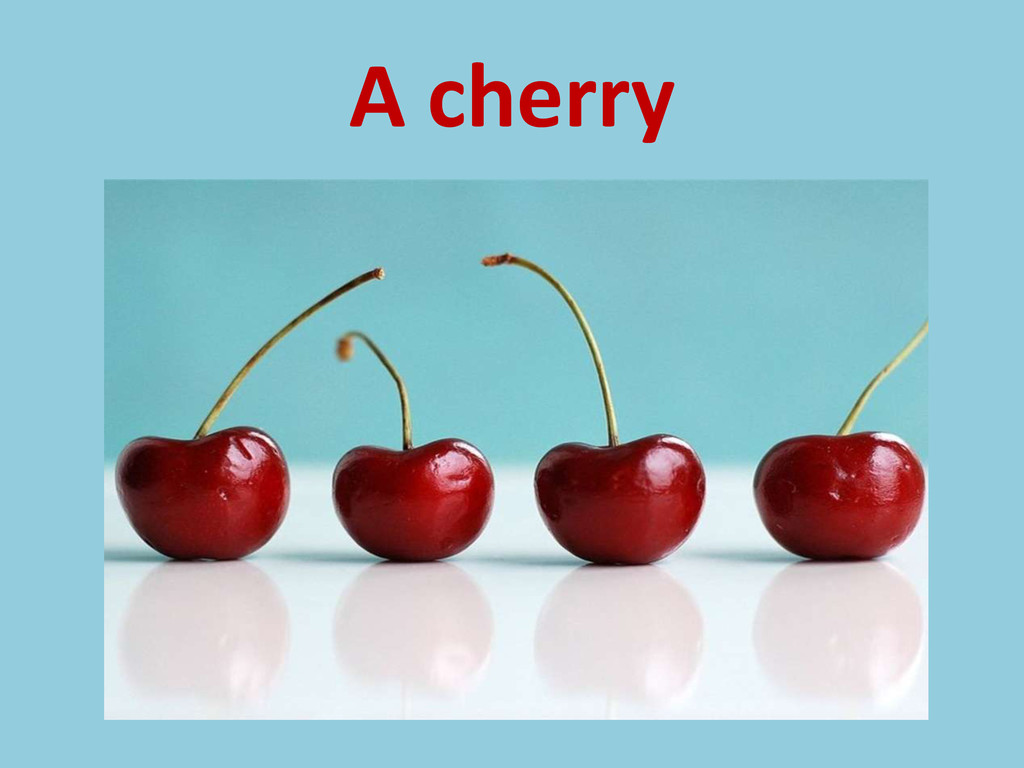 A cherry