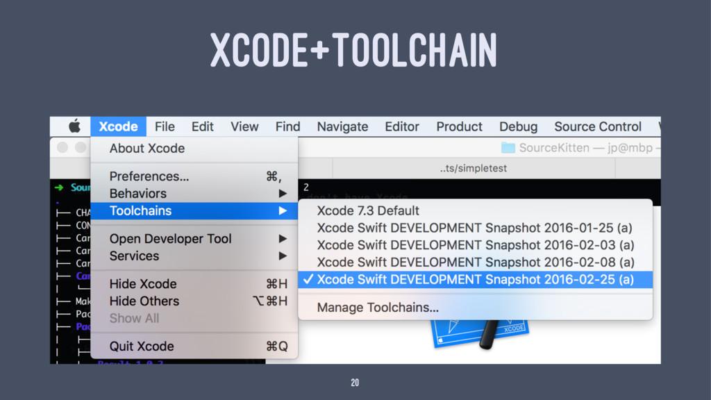 XCODE+TOOLCHAIN 20
