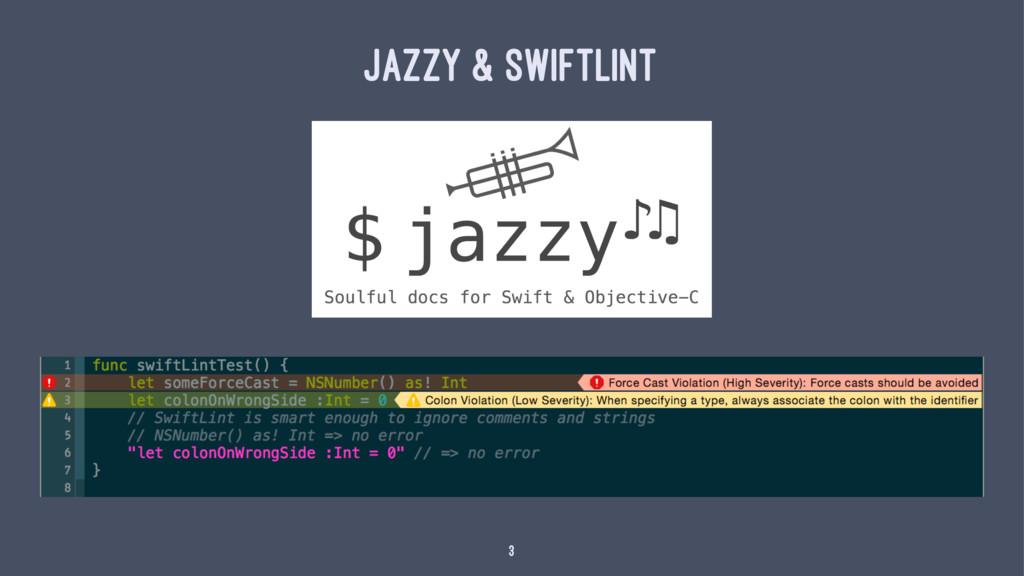 Jazzy & SwiftLint 3