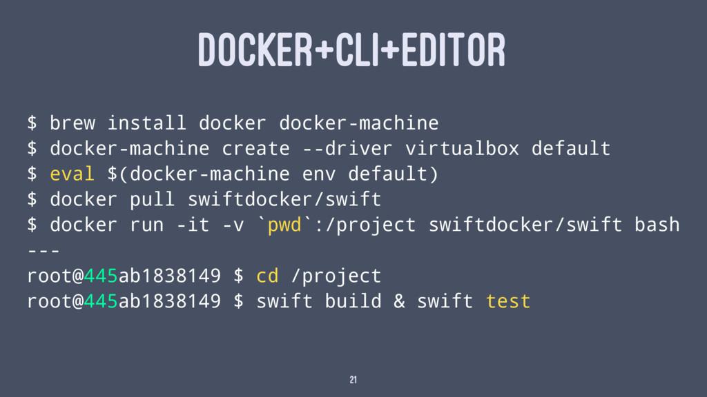 DOCKER+CLI+EDITOR $ brew install docker docker-...