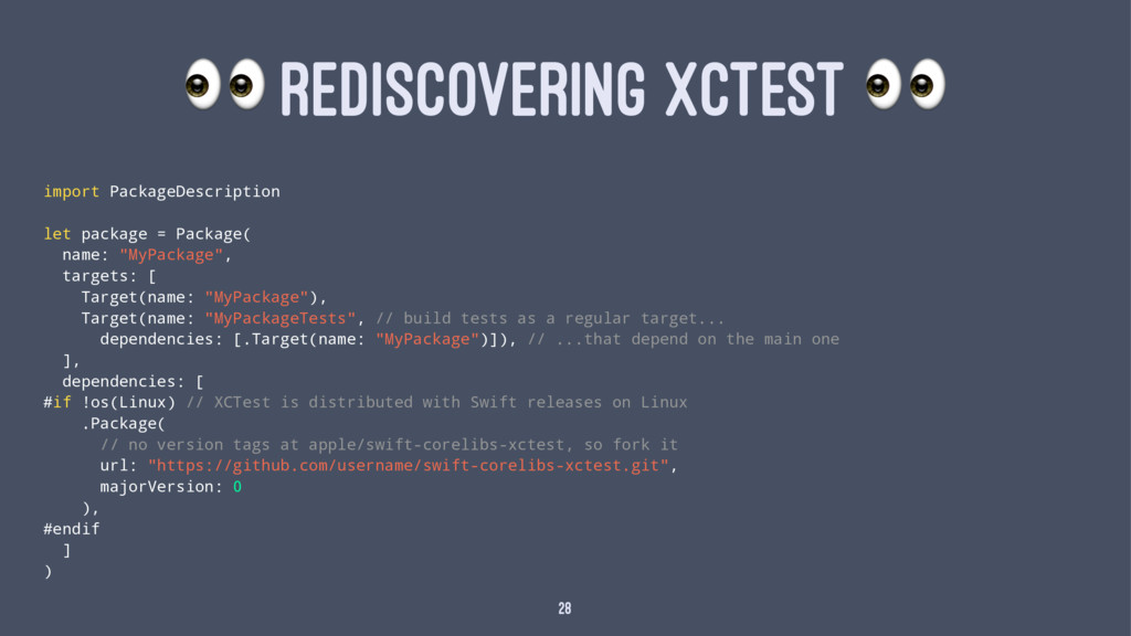 ! REDISCOVERING XCTEST ! import PackageDescript...