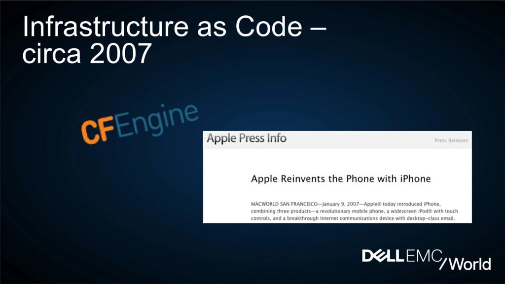 Infrastructure as Code – circa 2007