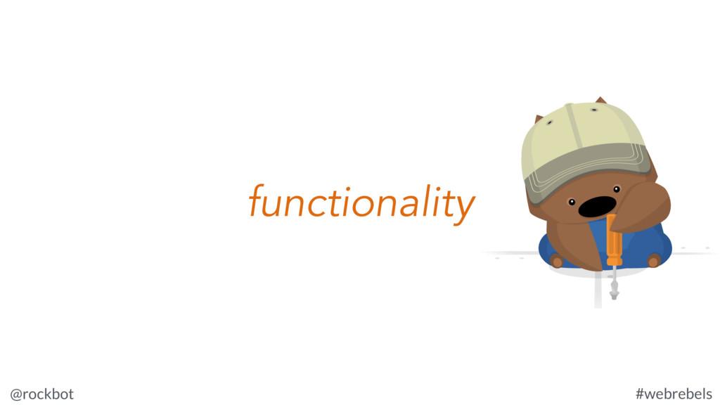 @rockbot #webrebels functionality