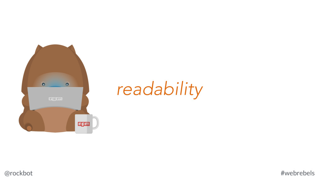 @rockbot #webrebels readability