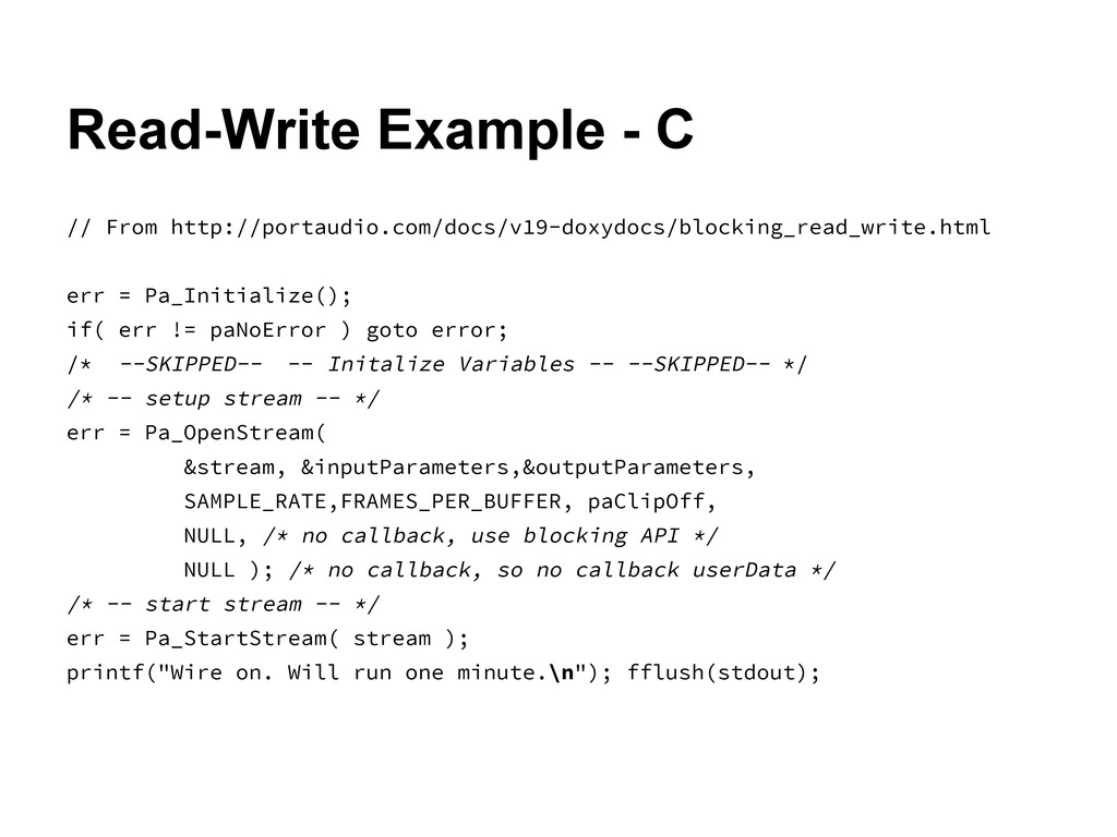 Read-Write Example - C // From http://portaudio...