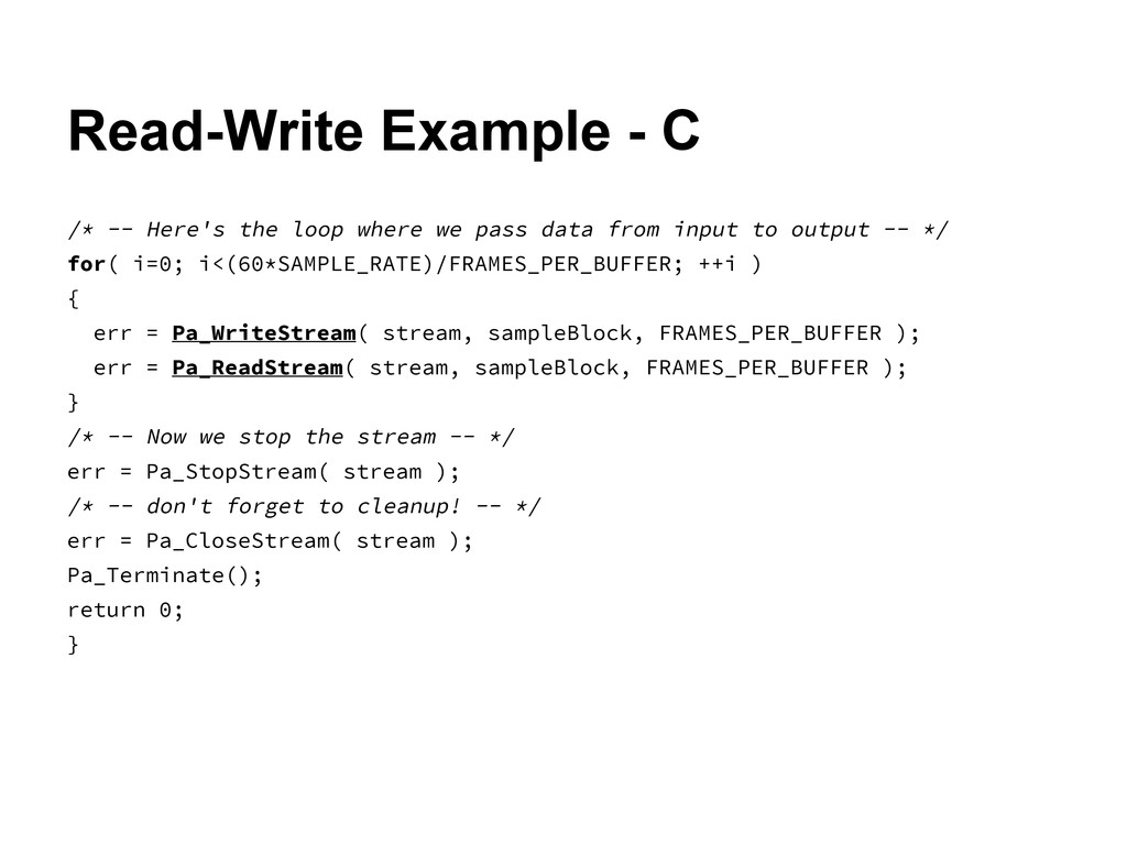 Read-Write Example - C /* -- Here's the loop wh...
