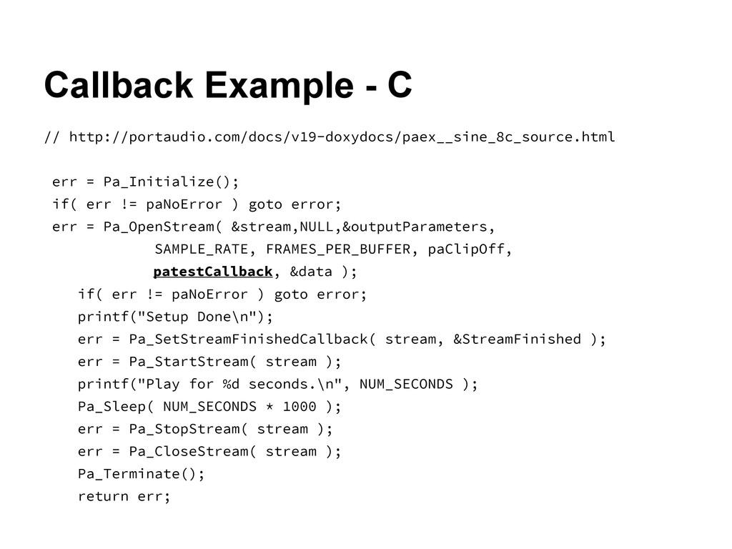 Callback Example - C // http://portaudio.com/do...