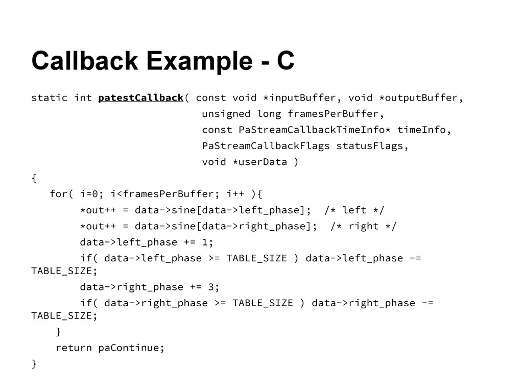 Callback Example - C static int patestCallback(...