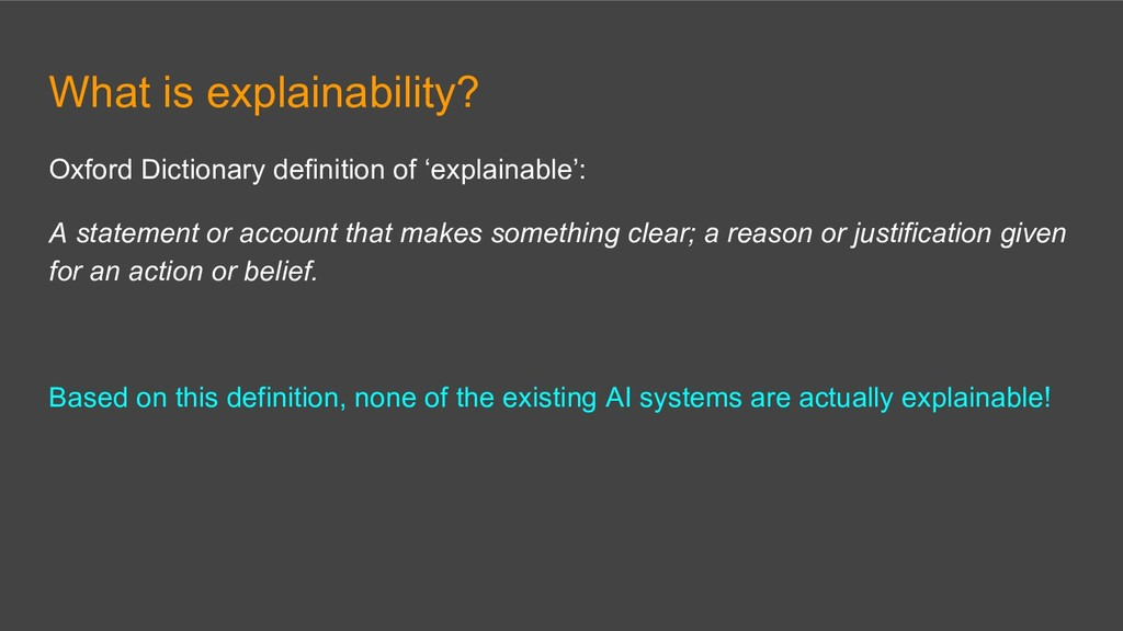 What is explainability? Oxford Dictionary defin...