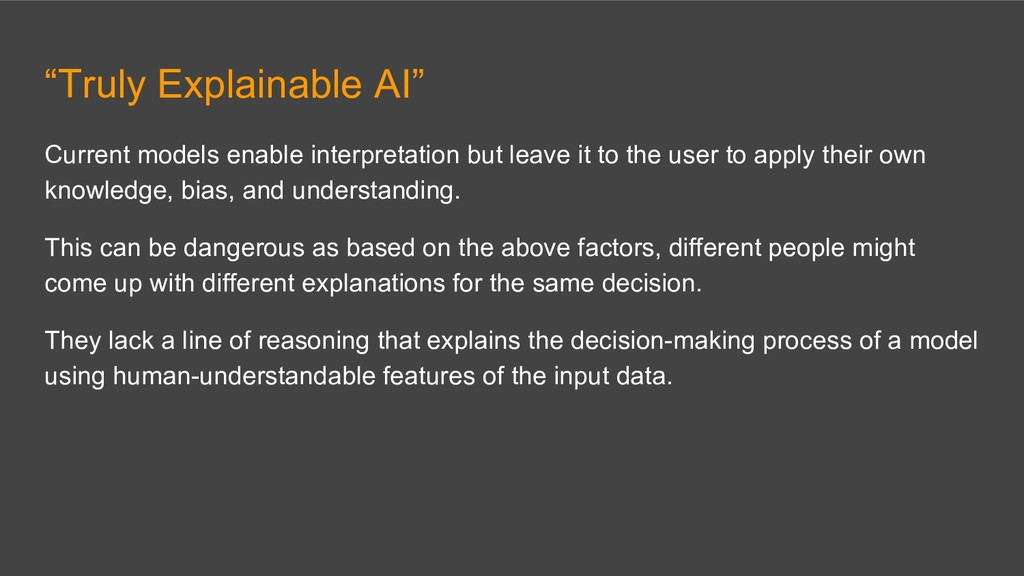 """Truly Explainable AI"" Current models enable in..."