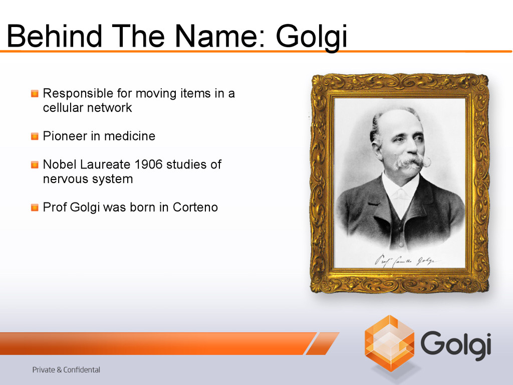 Behind The Name: Golgi !   Responsible for movi...